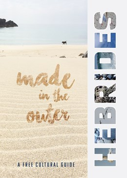 Made in the Outer Hebrides Guide
